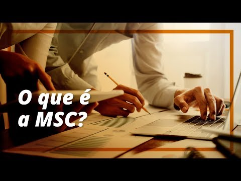 O que é a MSC - Vídeo 1
